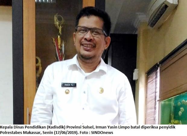 Irman Yasin Limpo Batal Diperiksa Kasus Korupsi Kapal Latih Disdik