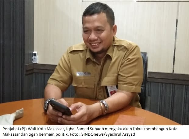 Penjabat (Pj) Wali Kota Makassar, Iqbal Samad Suhaeb mengaku akan fokus membangun Kota Makassar dan ogah bermain politik. Foto : SINDOnews/Syachrul Arsyad