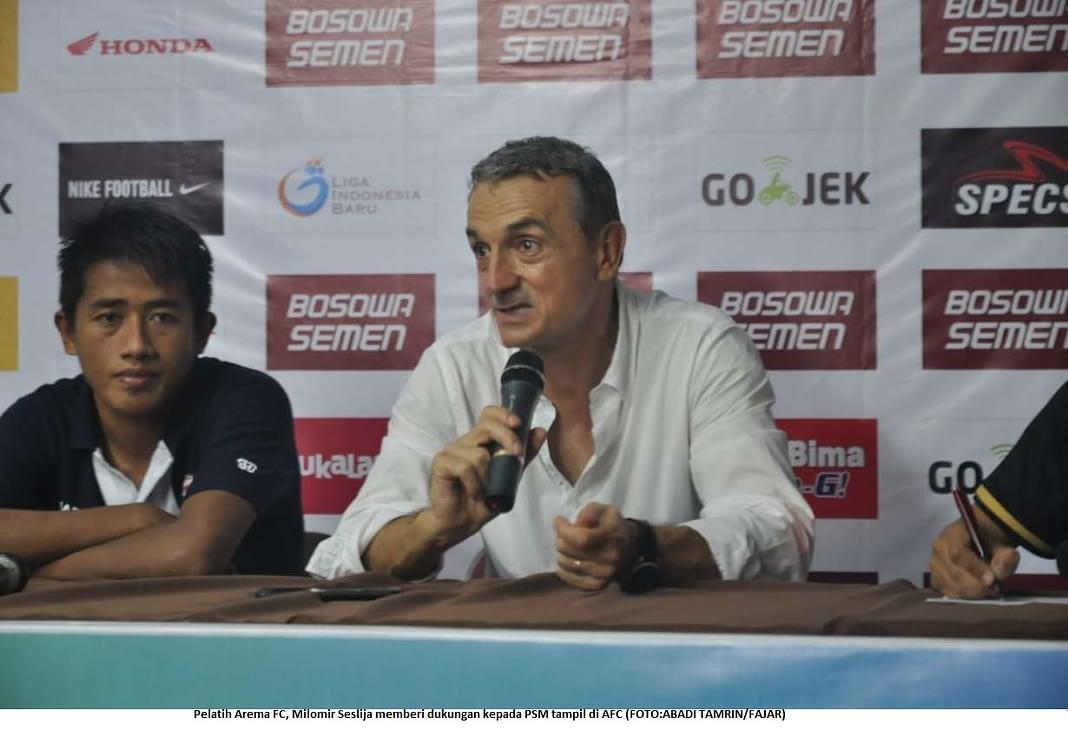Pelatih Arema FC, Milomir Seslija memberi dukungan kepada PSM tampil di AFC (FOTO:ABADI TAMRIN/FAJAR)