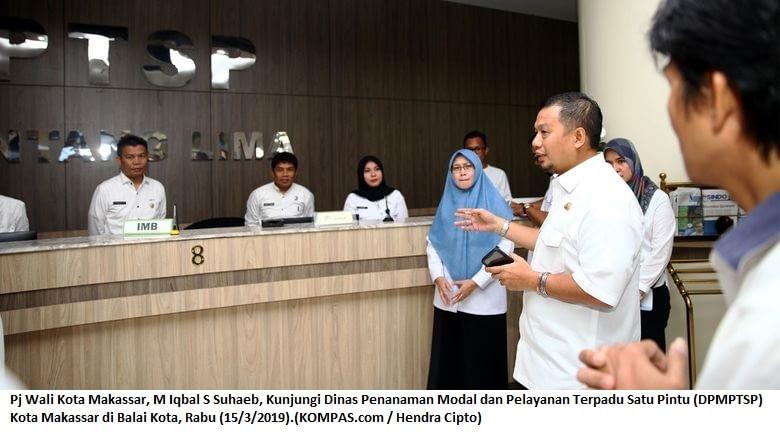 Pj Wali Kota Makassar, M Iqbal S Suhaeb, Kunjungi Dinas Penanaman Modal dan Pelayanan Terpadu Satu Pintu (DPMPTSP) Kota Makassar di Balai Kota, Rabu (15/3/2019).(KOMPAS.com / Hendra Cipto) Artikel ini telah tayang di Kompas.com dengan judul